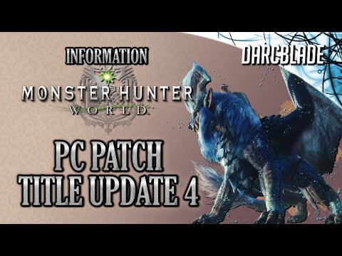 PC Patch : Title Update 4 : Monster Hunter World thumbnail
