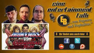 [CET-Podcast] #73 - Iron Eagle vs. The Cannonball Run | Cine Entertainment Talk