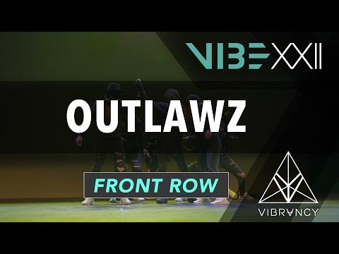 OutLawz  VIBE XXII 2017 @VIBRVNCY Front Row 4K #vibedancecomp