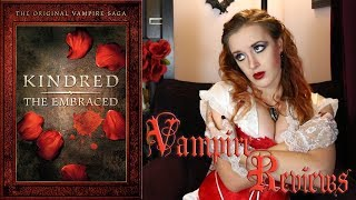 Vampire Reviews: Kindred: The Embraced