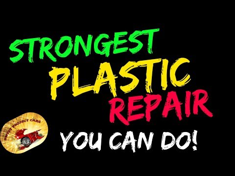STRONGEST! Plastic Repair YOU CAN DO!