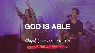 God Is Able - Hillsong Chapel