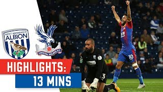 West Brom 0-3 Crystal Palace | 13 MIN HIGHLIGHTS