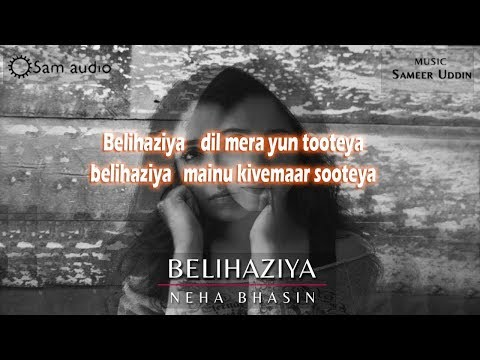 Belihaziya Neha Bhasin with lyrics | Pooja...
