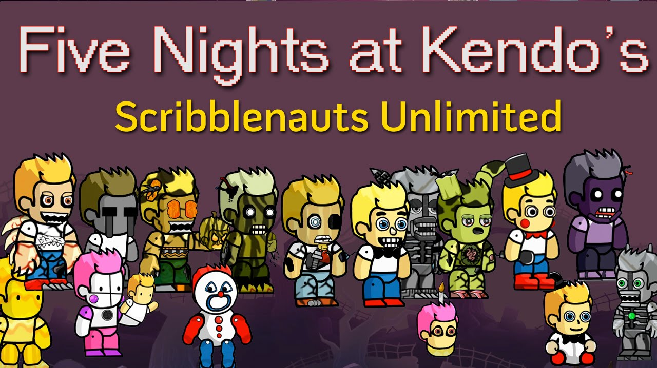Five Nights At Kendo S Scribblenauts Unlimited Special