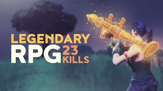 LEGENDARY RPG - 23 KILL GAME! (Fortnite Battle Royale)