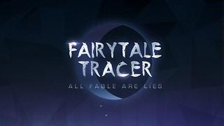 Fairytale Tracer
