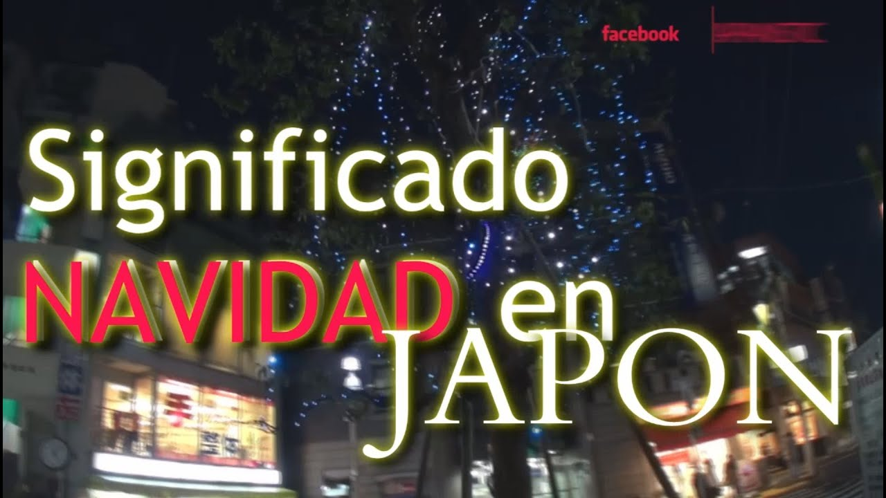 Que Es La Navidad En Japon By Japanistic Youtube
