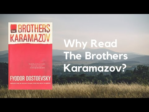 Why Read The Brothers Karamazov by Dostoevsky? A Book Review