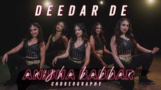 Deedar De | Anisha Babbar Choreography | One Take