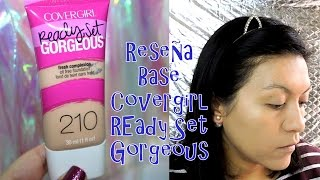 Reseña Base Covergirl Ready Set Gorgeous | Magali Banks
