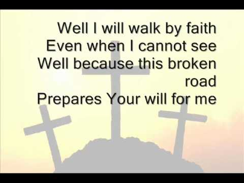 Jeremy Camp - Walk By Faith (Lyrics On Screen)