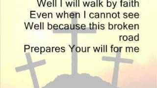 Jeremy Camp - Walk By Faith (Lyrics On Screen)