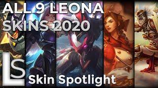 ALL LEONA SKINS 2020 - Skin Spotlight - League of Legends - LATEST LEONA SKINS   ALL 9 SKINS