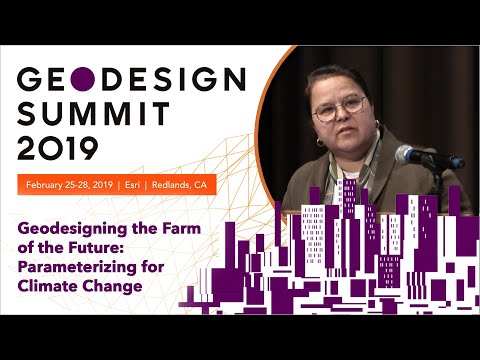 Geodesigning the Farm of the Future: Parameterizing for Climate Change