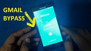 Panasonic P75 Google Account Verification Bypass Frp And Gmail Forget Solution Eazy