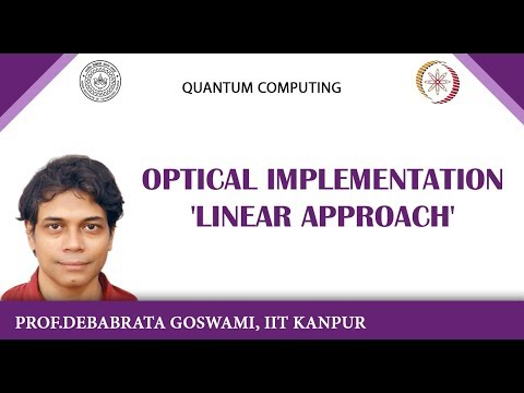 Optical Implementation 'Linear Approach'