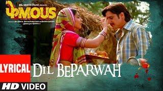 Dil Beparwah Lyrical | Phamous | Jimmy Sheirgill | Shriya Saran | Jubin Nautiyal & Jonita Gandhi