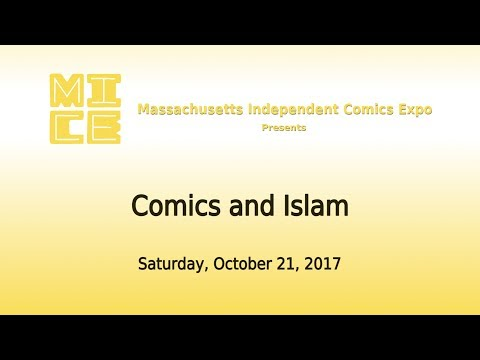 MICE 2017 panel discussion: Comics and Islam