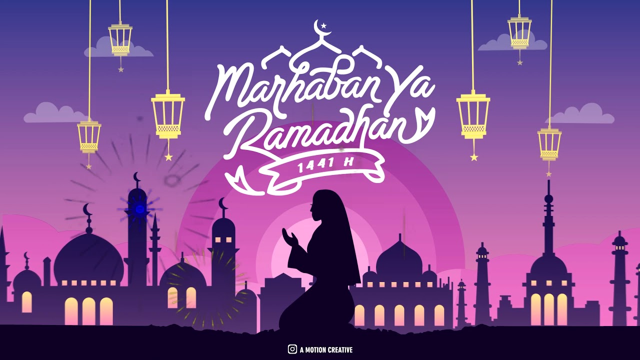 Video Ucapan Ramadhan 2020 Youtube