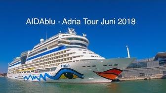 AIDA, AIDAblu Adria Tour 2018 ab Venedig,