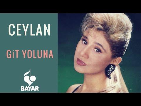 Ceylan - Git Yoluna