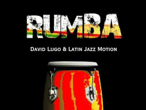 David Lugo & Latin Jazz Motion / Bata Rumba
