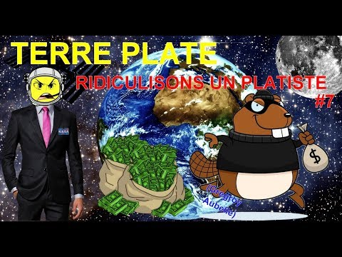 TERRE PLATE RIDICULISONS UN PLATISTE#7 (Gregory E.)