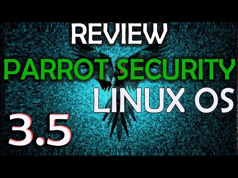 Review Parrot Security OS 3.5 [Full Edition] Linux | New Release