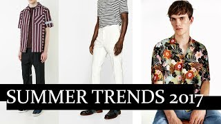 5 Summer Trends for Men | Summer Fashion/Style Trends You Should Consider | Mens Fashion 2017