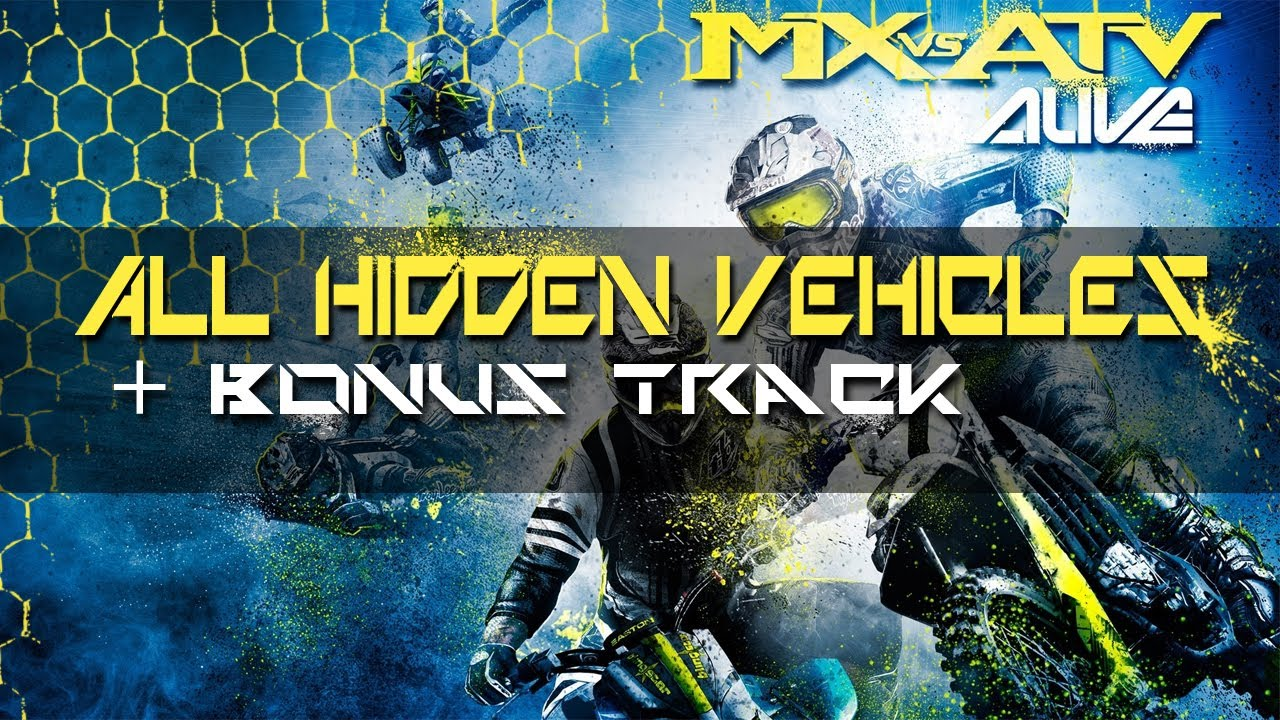 MX vs ATV Alive  All Hidden Vehicles  Bonus Track Vehicle