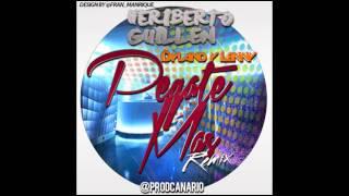 Dyland & Lenny - Pegate Más (Heriberto Guillén Remix)