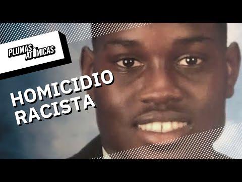 Un homicidio racista: Lo acusan de robo y lo asesinan | La muerte de Ahmaud Arbery en Georgia