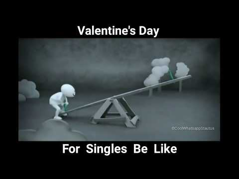 Valentine's Day For Singles   Cool WhatsApp Status   February 14