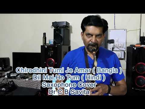 Dil Mai Ho Tum Saxophone Cover Dr C B Savita