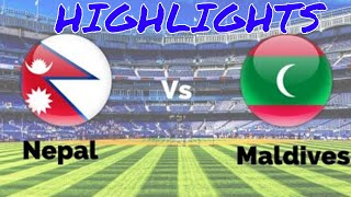 Nepal VS Maldives ► Highlights ►