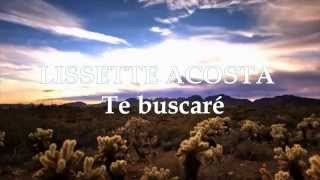 Lissette Acosta - Te Buscaré