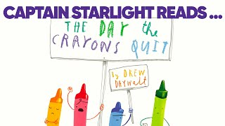 Captain Starlight Reads The Day The Crayons Quit