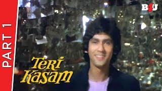 Teri Kasam   Part 1   Kumar Gaurav, Poonam Dhillon, Nirupa Roy   Full HD 1080p