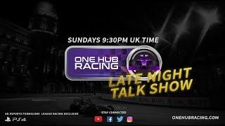 One Hub Racing Season 12 | Late Night Talk Show E11