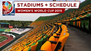 FIFA Women's World Cup 2015 Canada - All Stadiums + Schedule (HD)