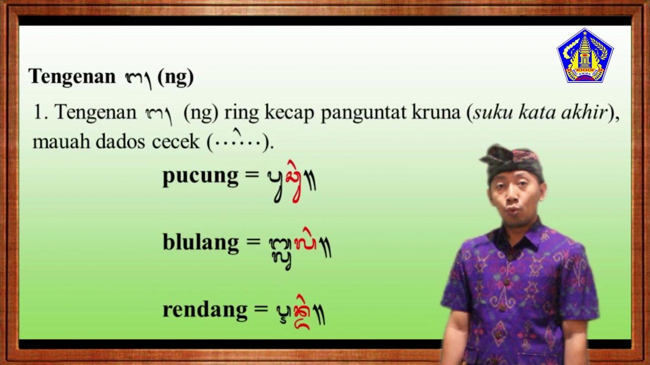 Belajar Aksara Bali Pangangge Tengenan Ng Materi Siswa Mudah Jelas Youtube