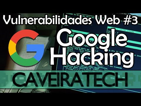 Google Hacking - Vulnerabilidades Web #3