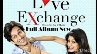 love exchange movies all songs