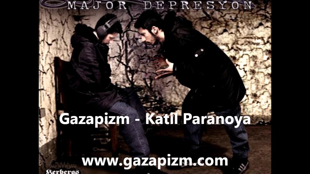 Gazapizm - Katil Paranoya