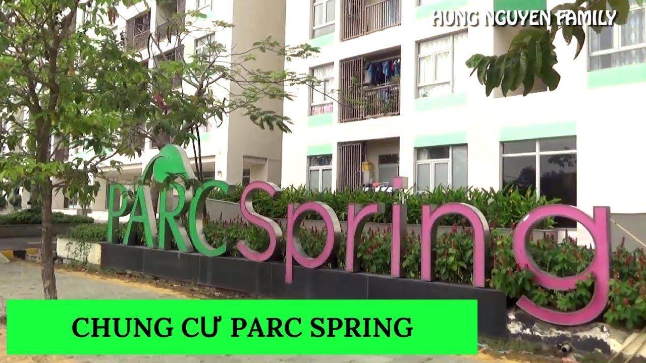 Căn hộ chung cư PARC SPRING một nơi lý tưởng sống |#VietnamTravel – #Tourism | Hung Nguyen Family
