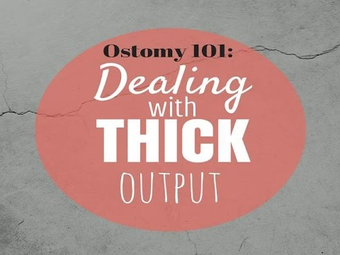 Managing THICK Ostomy Output: Stoma Care Tips