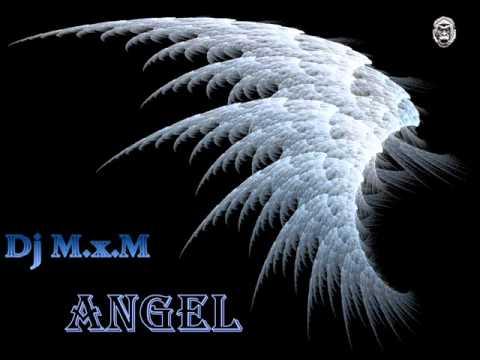 Dj M.x.M-Angel