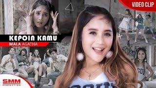 Download lagu Mala Agatha - Kepoin Kamu (OFFICIAL VIDEO) {REMIX FULL BASS}
