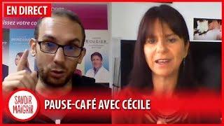 La Pause Café Savoir Maigrir avec Cécile